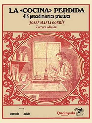 La 'cocina' perdida: 418 procedimientos prácticos