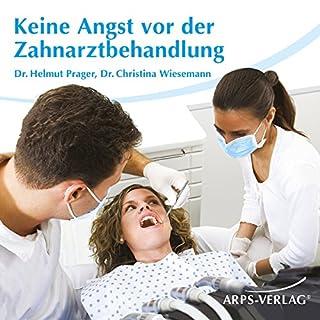 Keine Angst vor der Zahnarztbehandlung Titelbild