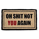 Abbott Collection Coir Oh Shit, Not You Again Doormat