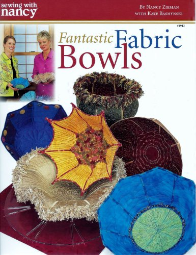 Sewing With Nancy: Fantastic Fabric Bowls