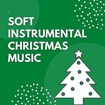 Soft Instrumental Christmas Music