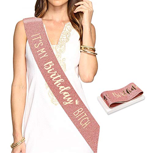 KonSait Oro Rosa Compleanno Fascia, Its My Birthday Bitch Fusciacca Gadget per Decorazioni Festa di Compleanno Regali per Ragazze Donna 16 ° 18 ° 21 ° 30 ° 40 ° 50 ° 60 Anni Compleanno