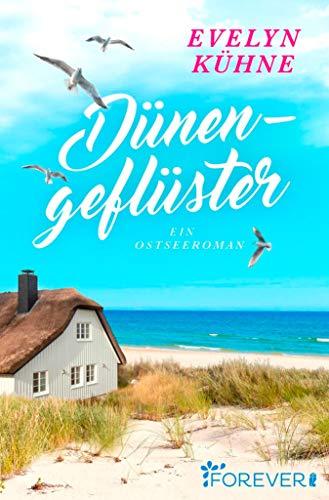 Dünengeflüster: Ein Ostseeroman