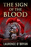 The Sign of The Blood (A Dangerous Emperor Book 1) (English Edition)