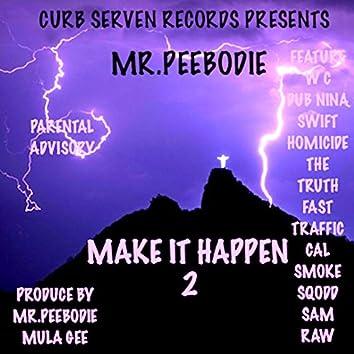 Curb Serven Records Presents Make It Happen 2