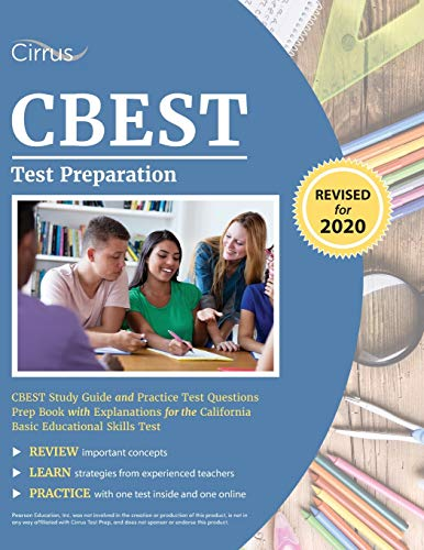 CBEST Test Preparation: CBEST Study Guide and Practice Test Questions Prep Book with Explanations fo