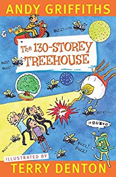 The 130-Storey Treehouse by [Andy Griffiths, Terry Denton]
