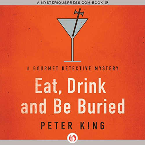 Eat, Drink and Be Buried audiobook cover art