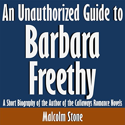 An Unauthorized Guide to Barbara Freethy audiobook cover art
