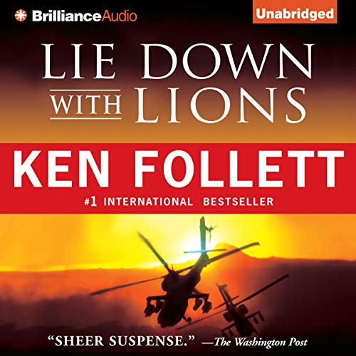Lie Down with Lions Audiobook By Ken Follett cover art