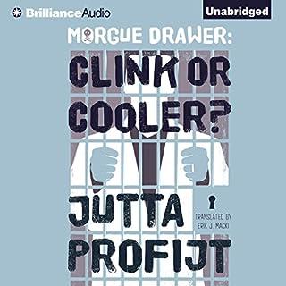 Morgue Drawer: Clink or Cooler? audiobook cover art