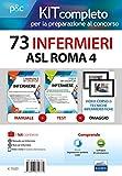 Kit concorso 73 infermieri ASL ROMA 4. Manuali di teoria e test commentati per tutte le prove. Con e-book. Con software di simulazione