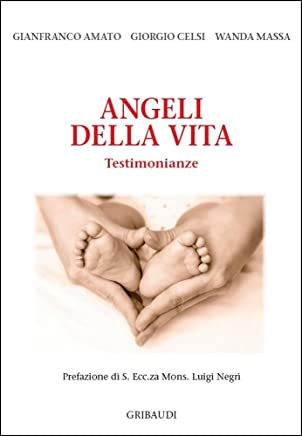 Angeli della vita: Testimonianze