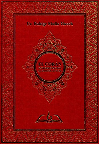 El Coran. Interpretacion Al Español Actual