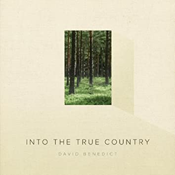 Into the True Country