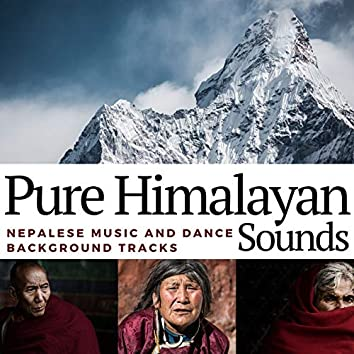 Pure Himalayan Sounds: Nepalese Music and Dance Background Tracks
