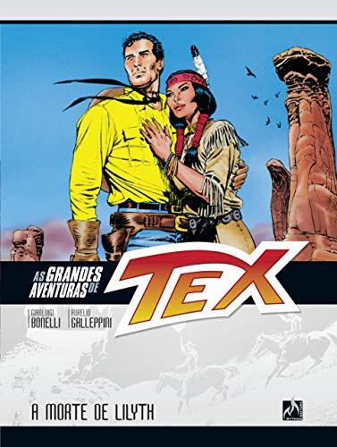 As grandes aventuras de Tex - volume 1: A morte de Lilyth