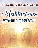 Meditaciones para un viaje interior (Spanish Edition)