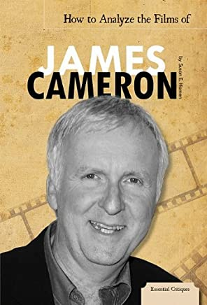 [( How to Analyze the Films of James Cameron )] [by: Susan E Hamen] [Sep-2011]