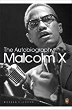 The Autobiography of Malcolm X (Penguin Modern Classics) by Alex Haley (1-Mar-2001) Paperback