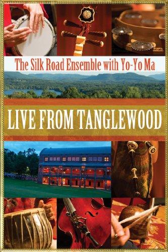 Tanglewood: The Silk Road Ensemble with Yo- Yo Ma (Live Performance)