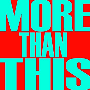 More Than This - Single