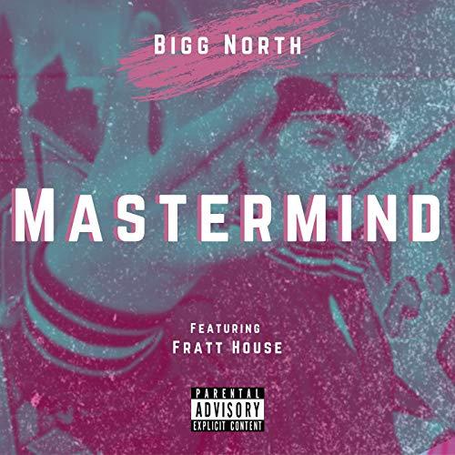 Mastermind (feat. Fratt House) [Explicit]