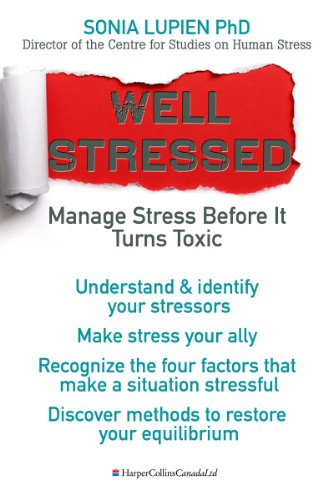 Well Stressed: Manage Stress Before It Turns Toxic (English Edition)