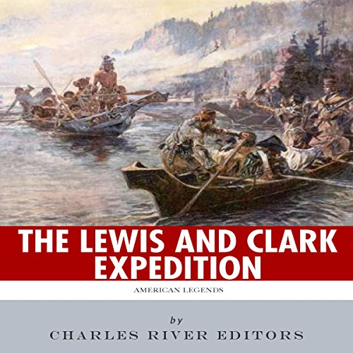 American Legends: The Lewis and Clark Expedition audiobook cover art