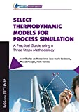 Select thermodynamic models for process simulation