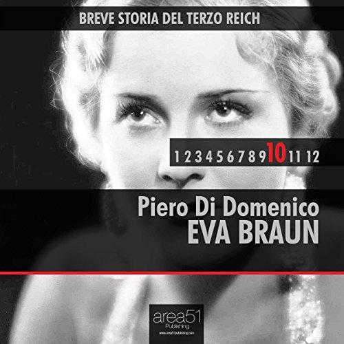 Breve storia del Terzo Reich vol. 10  Audiolibri