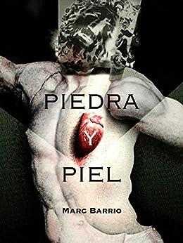 Piedra y Piel (Colección Breve nº 3) de [Marc Barrio]