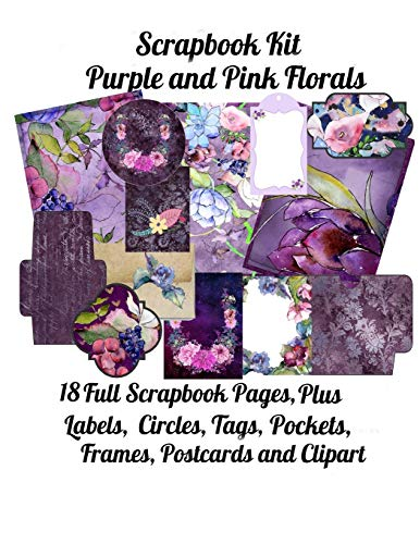 Scrapbook Kit: Purple and Pink Florals, 18 Full Scrapbook Pages Plus: Labels, Circles, Tags, Pockets, Frames, Postcards, Clipart Add Ons