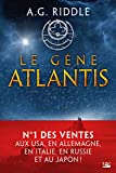 Le Gène Atlantis: La Trilogie...