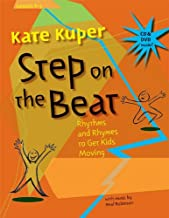 Step on the Beat: Rhythms and Rhymes to Get Kids Moving