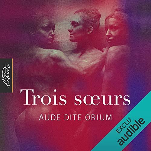 Trois sœurs audiobook cover art