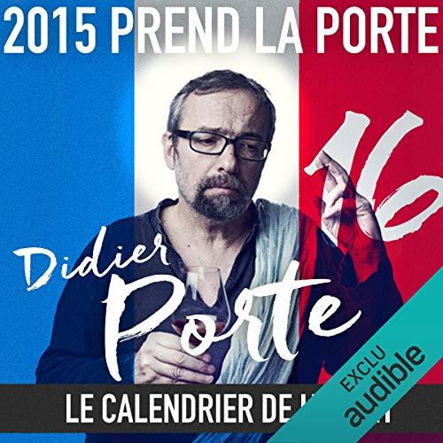 2015 prend la Porte - Le calendrier de l'avent du 16 au 31 août 2015 audiobook cover art
