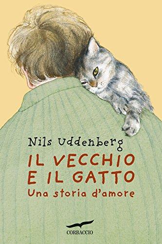 Il vecchio e il gatto: Una storia d'amore