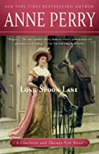Long Spoon Lane: A Charlotte and Thomas Pitt Novel (Charlotte and Thomas Pitt Series Book 24)