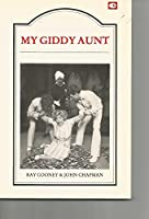 My Giddy Aunt: A Comedy Thriller