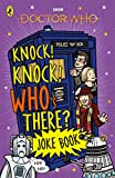 Doctor Who Knock Knock Who There Joke Bk