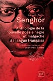 Anthologie de la nouvelle poésie nègre et malgache de langue française - Précédée de Orphée noir par Jean-Paul Sartre by Léopold Sédar Senghor (2015-04-29) - Presses Universitaires de France - PUF (2015-04-29) - 29/04/2015
