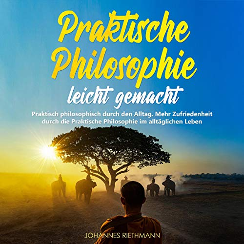 Praktische Philosophie Leicht Gemacht Titelbild