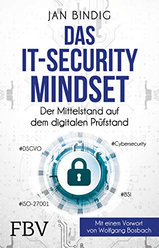 Das IT-Security-Mindset: Der Mittelstand auf dem digitalen Prüfstand