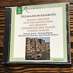 Telemann In Hamburg / Trumpet Concerti - Concerto for 3 Trumpets, Kettledrums, oboe and strings; Concerto in D Major for Trumpet; Concerto for Oboe d'Amore and Strings in A Major; suite for Hunting Horns and Orchestra in D Major; Concerto in E minor for Trumpet and Strings; 10 Heroic Marches