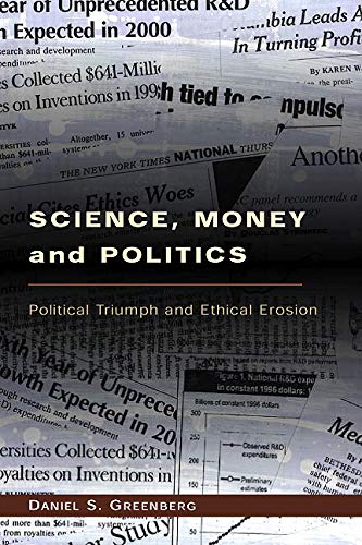 Image of Science, Money, and Politics: Political Triumph and Ethical Erosion