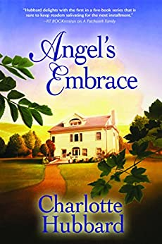Angel's Embrace (Angels of Mercy Book 3) by [Charlotte Hubbard]