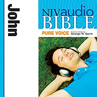 Pure Voice Audio Bible - New International Version, NIV (Narrated by George W. Sarris): (32) John                   By:                                                                                                                                 Zondervan                               Narrated by:                                                                                                                                 George W. Sarris                      Length: 1 hr and 59 mins     24 ratings     Overall 4.8