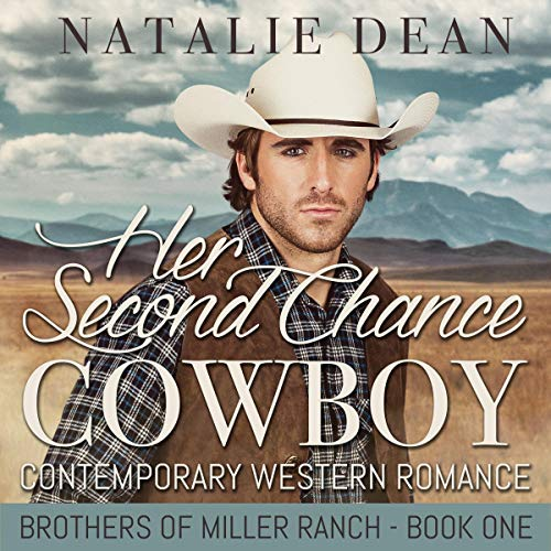 Her Second Chance Cowboy: Contemporary Western Romance Titelbild