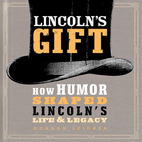 Lincoln's Gift Audiobook By Gordon Leidner cover art